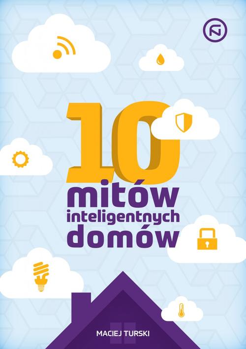 Poradnik 10 mitów inteligentnych domów