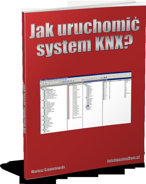 Poradnik Jak uruchomić system KNX/EIB?