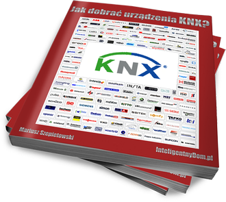 Poradnik Jak dobrać urządzenia dla systemu KNX/EIB?
